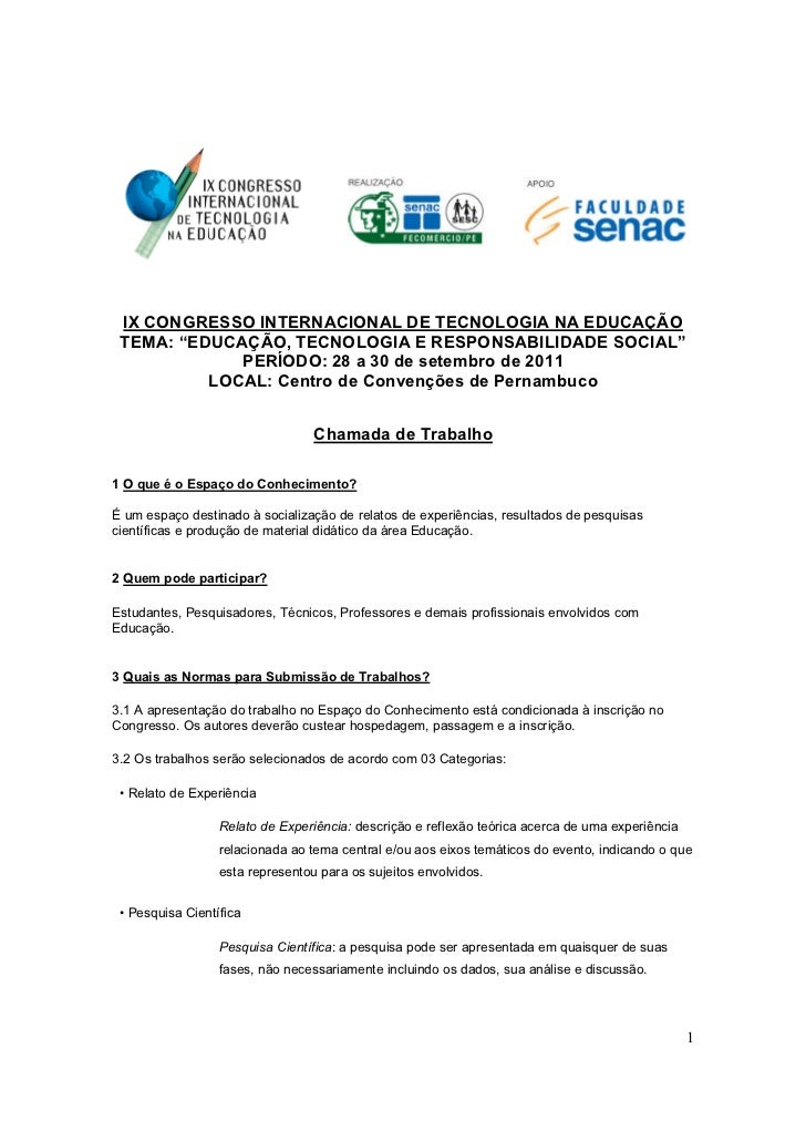 "IX CONGRESSO INTERNACIONAL DE TECNOLOGIA NA EDUCAÇÃO TEMA: ""EDUCAÇÃO, TECNOLOGIA E RESPONSABILIDADE SOCIAL""             PE..."