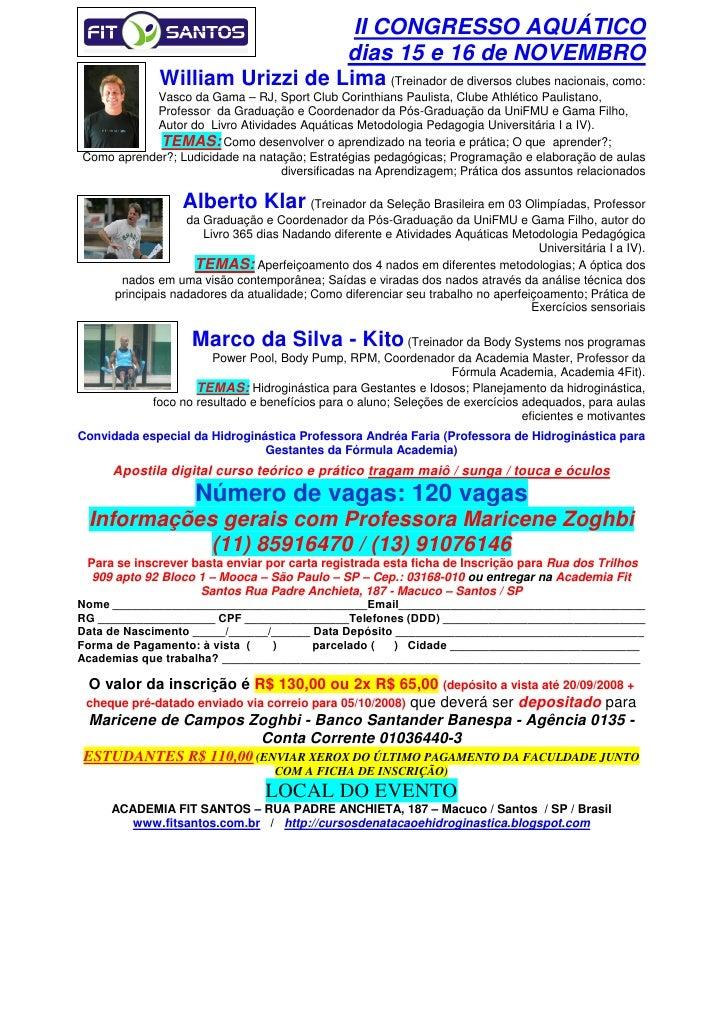 II CONGRESSO AQUÁTICO                                  dias 15 e 16 de NOVEMBRO               William Urizzi de Lima (Trei...
