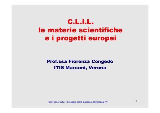 CLIL: Le Materie Scientifiche e i Progetti Europei