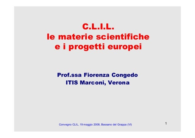 CLIL: Le Materie Scientifiche e i Progetti Europei