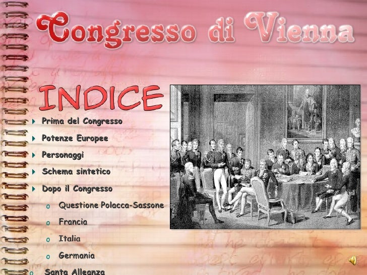 <ul><li>Prima del Congresso </li></ul><ul><li>Potenze Europee </li></ul><ul><li>Personaggi </li></ul><ul><li>Schema sintet...