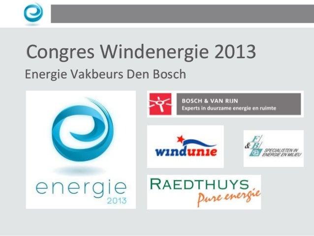Congres Windenergie 2013 Energie Vakbeurs Den Bosch