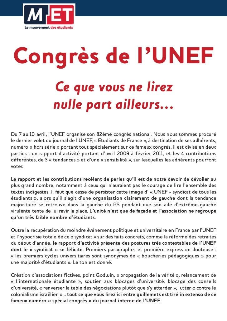Congrès de l'UNEF                   Ce que vous ne lirez                   nulle part ailleurs...Du 7 au 10 avril, l'UNEF ...