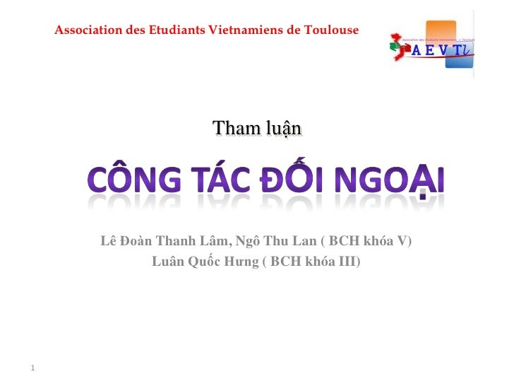 Association des Etudiants Vietnamiens de Toulouse                                  Tham luận                Lê Đoàn Thanh ...