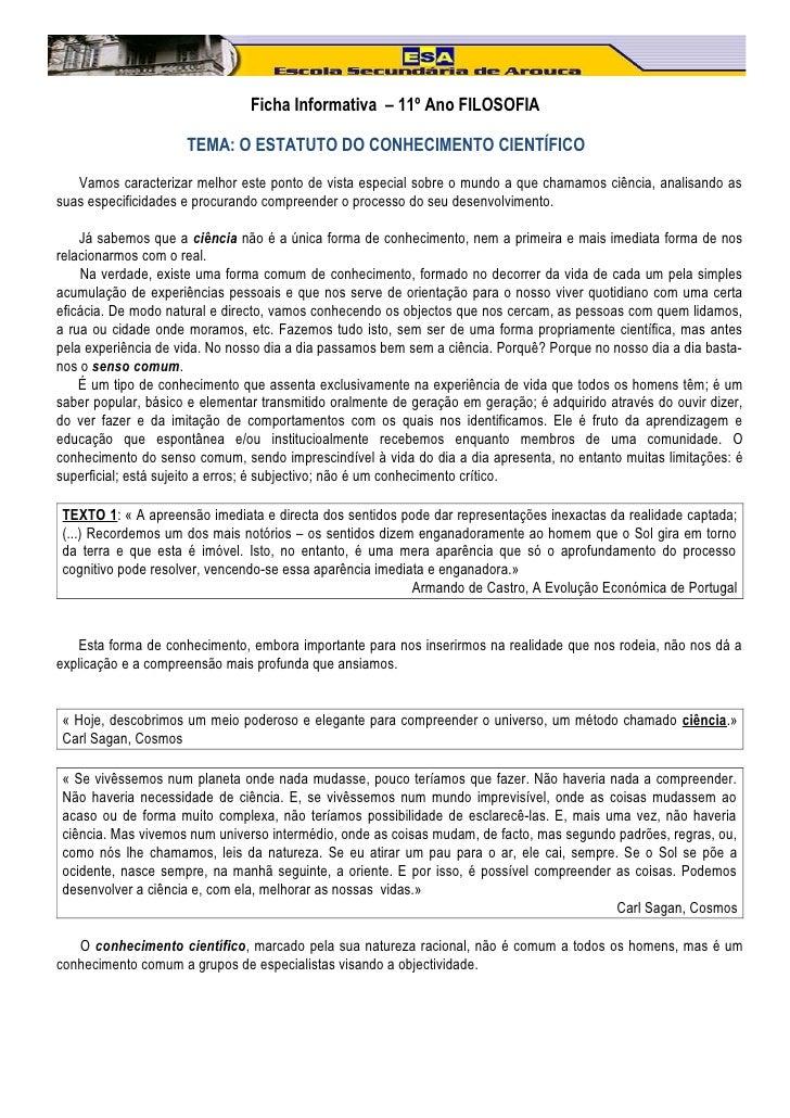 Ficha Informativa – 11º Ano FILOSOFIA                     TEMA: O ESTATUTO DO CONHECIMENTO CIENTÍFICO   Vamos caracterizar...
