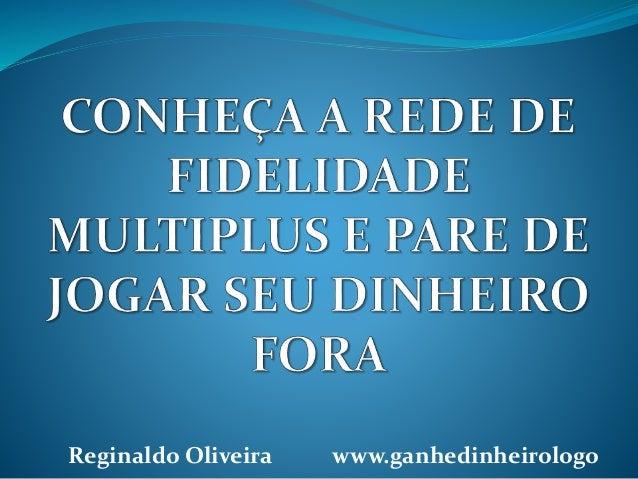 Reginaldo Oliveira www.ganhedinheirologo