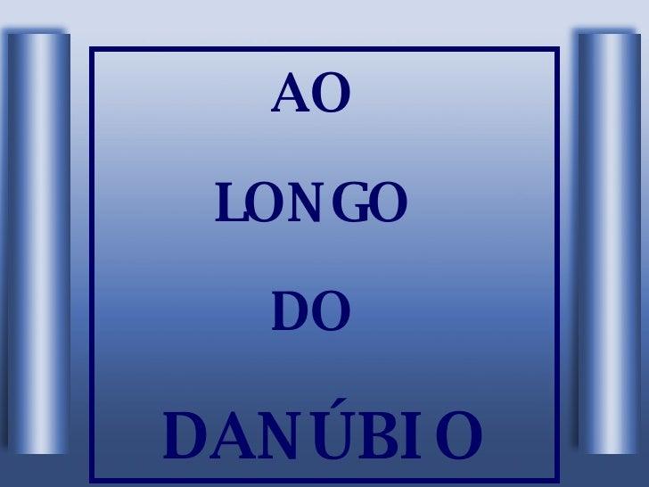 AO  LONGO  DO  DANÚBIO
