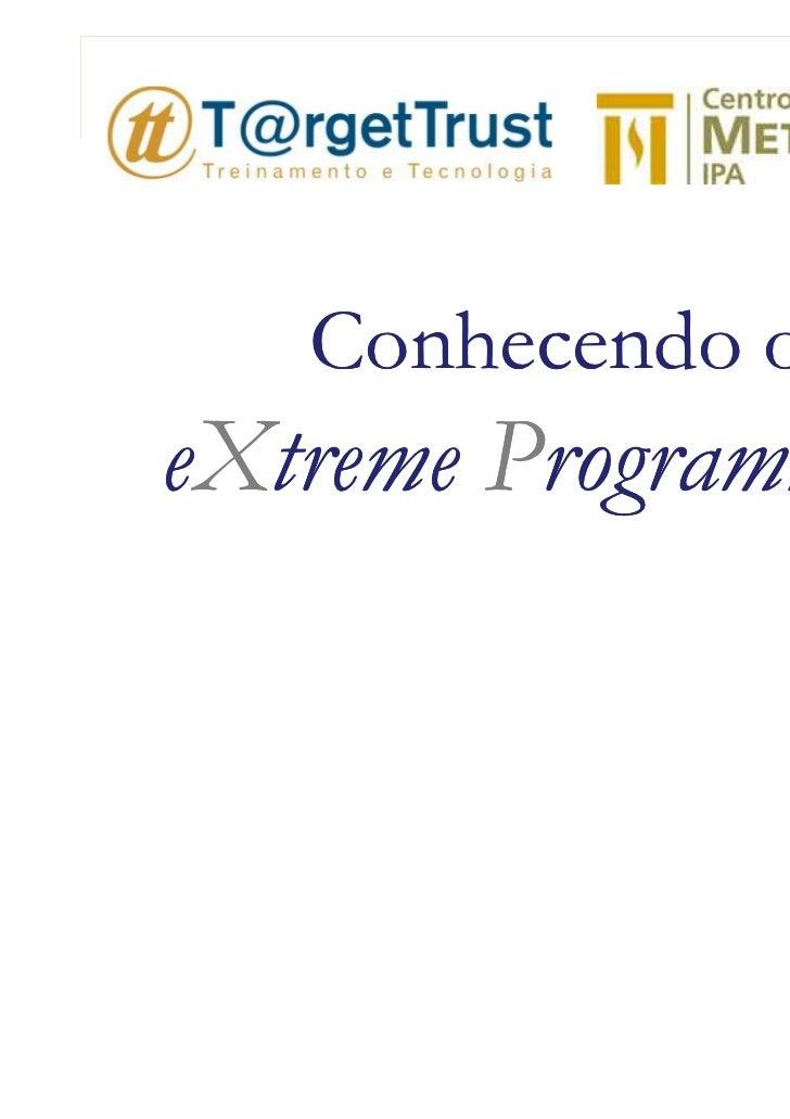 Conhecendo oeXtreme Programming