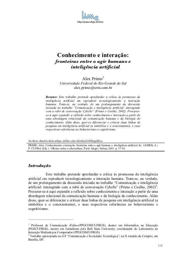 http://www.ufrgs.br/limc                           Conhecimento e interação:                         fronteiras entre o ag...