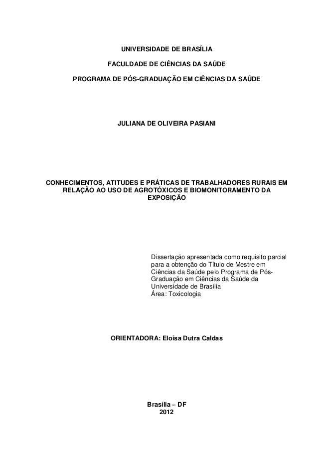 Conhecimentos, atitudes e  práticas de trabalhadores rurais em relação ao uso de agrotóxicos e biomonitoramento da exposição