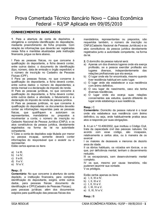 Prova Comentada Técnico Bancário Novo – Caixa Econômica             Federal – RJ/SP Aplicada em 09/05/2010CONHECIMENTOS BA...