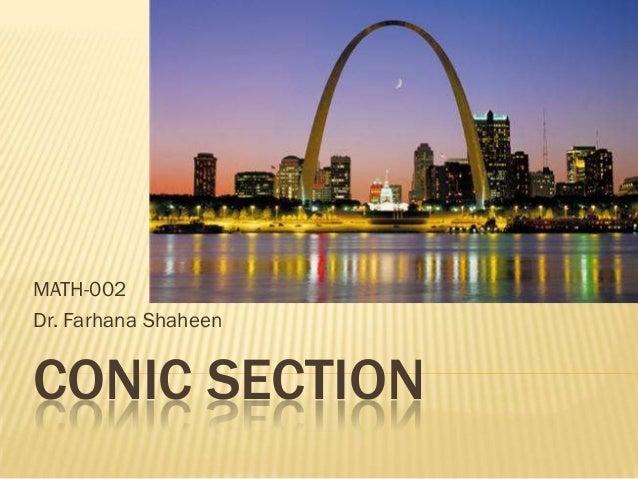 MATH-002Dr. Farhana ShaheenCONIC SECTION