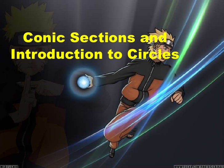 Conic sections and introduction to circles