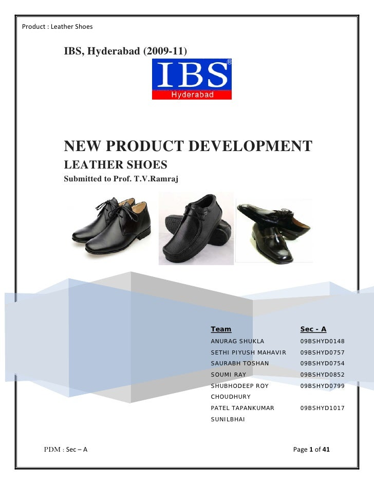 Product : Leather Shoes                IBS, Hyderabad (2009-11)                  NEW PRODUCT DEVELOPMENT              LEAT...