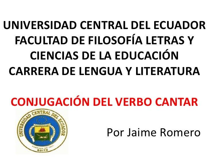 UNIVERSIDAD CENTRAL DEL ECUADOR  FACULTAD DE FILOSOFÍA LETRAS Y    CIENCIAS DE LA EDUCACIÓN CARRERA DE LENGUA Y LITERATURA...