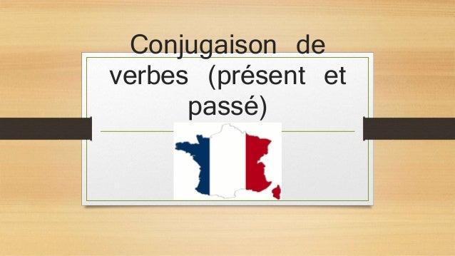 Conjugaison de verbes (présent et passé)