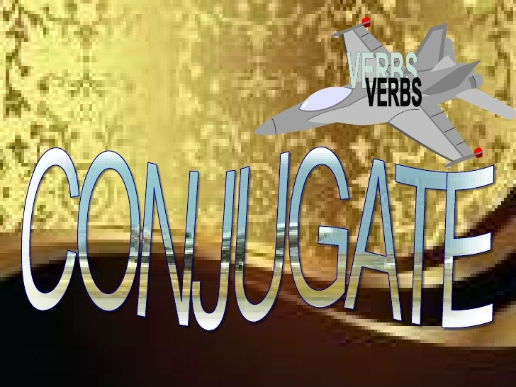 Conjugation of verbs active slide share