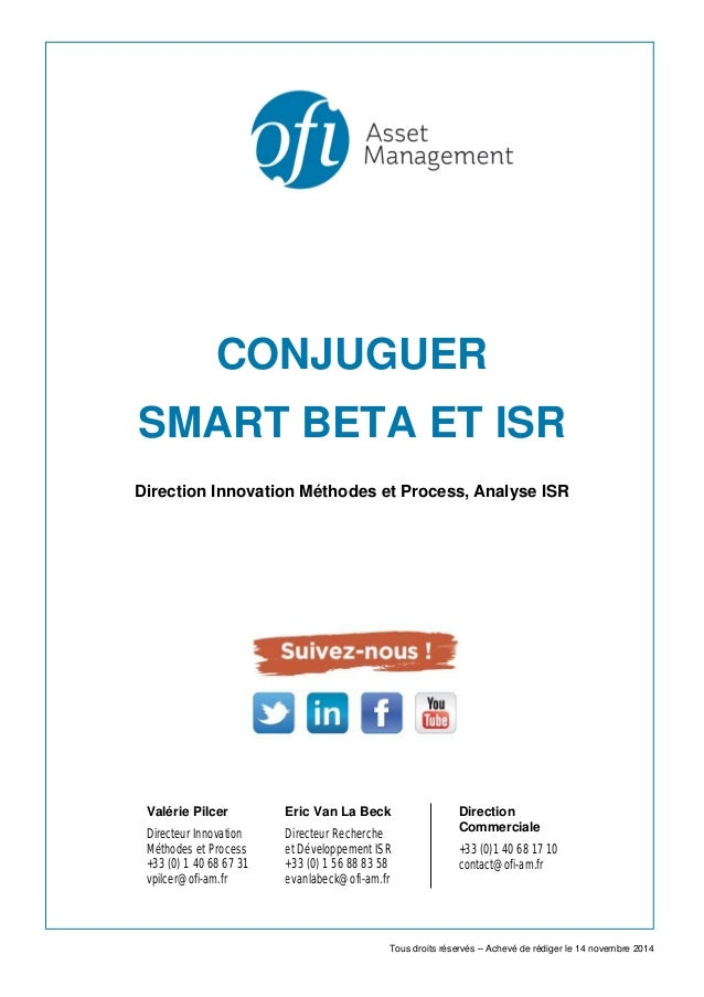 CONJUGUER SMART BETA ET ISR Direction Innovation Méthodes et Process, Analyse ISR Valérie Pilcer Directeur Innovation Méth...