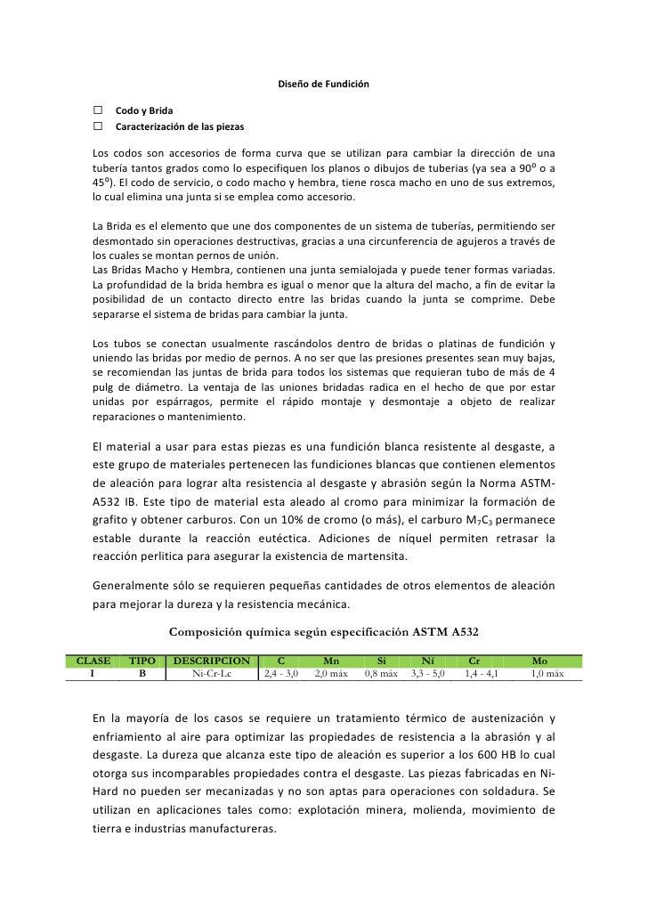 Diseño de Fundición         Codo y Brida        Caracterización de las piezas    Los codos son accesorios de forma curva...