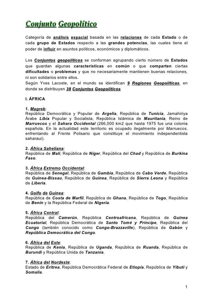 Conjunto Geopolítico Categoría de análisis espacial basada en las relaciones de cada Estado o de cada grupo de Estados res...