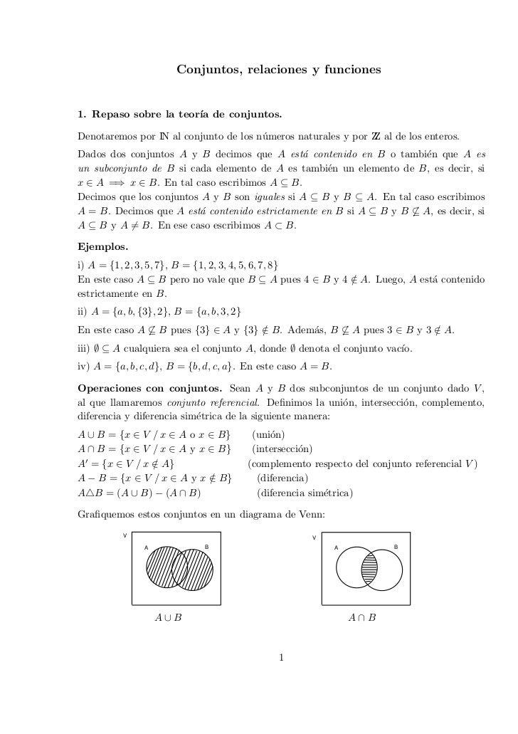 Conjuntos, relaciones y funciones1. Repaso sobre la teor´ de conjuntos.                       ıaDenotaremos por IN al conj...