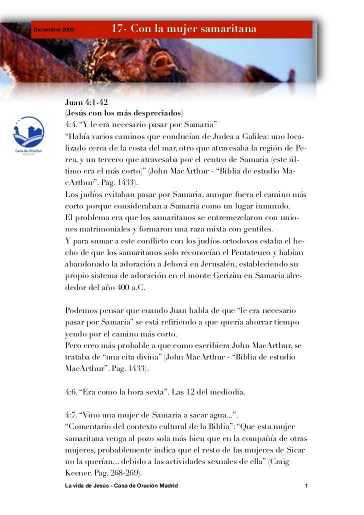 Diciembre 2009            17- Con la mujer samaritana          Juan 4:1-42          (Jesús con los más despreciados)      ...