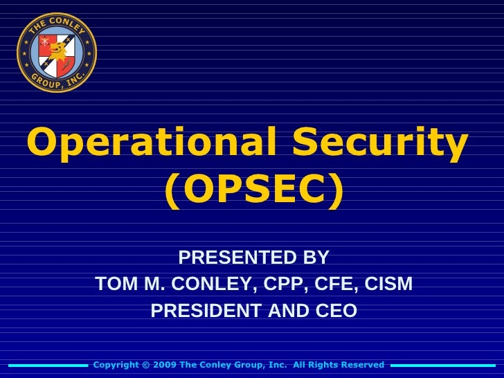 Conley Group Operational Security Presentation
