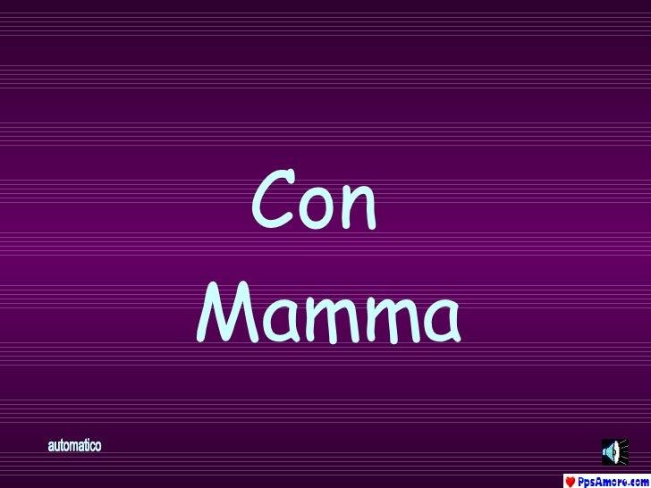 Con  Mamma automatico
