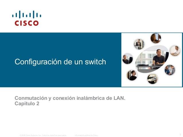 Conmutación y Conexión Inalámbrica de LAN (Capítulo 2)