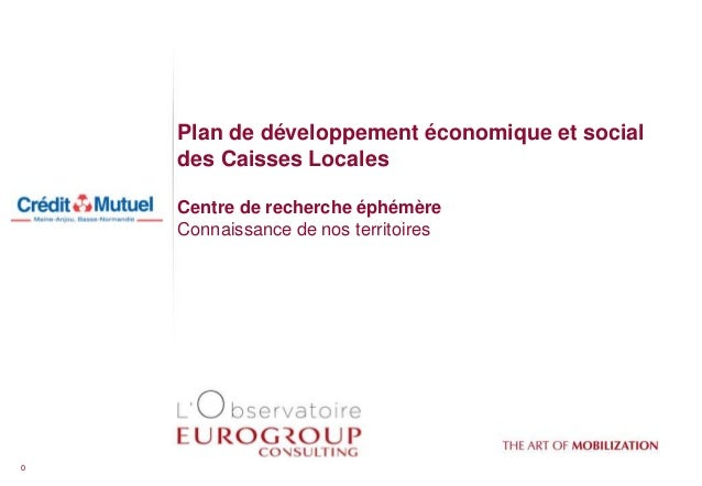 Centre de recherche éphémère | Connaissance de nos territoires Plan de développement économique et social des Caisses Loca...
