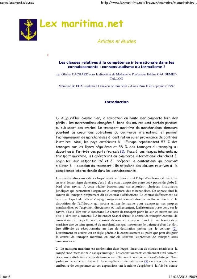 Articles et études : Les clauses relatives à la compétence internationale dans les connaissements : consensusalisme ou for...