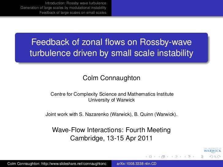 Introduction: Rossby wave turbulence       Generation of large scales by modulational instability                  Feedbac...