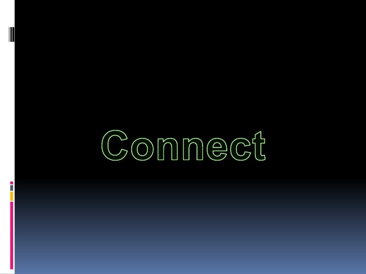Connect<br />