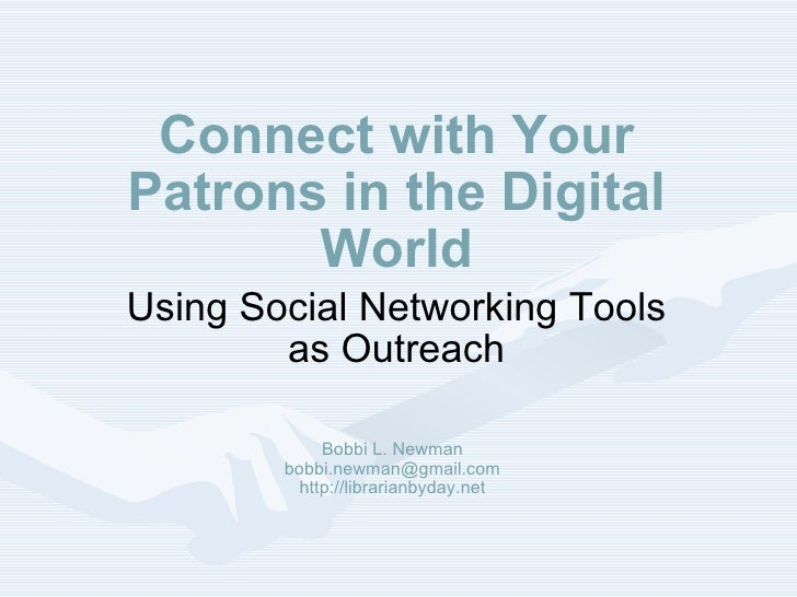 Connect with your patrons in the digital world