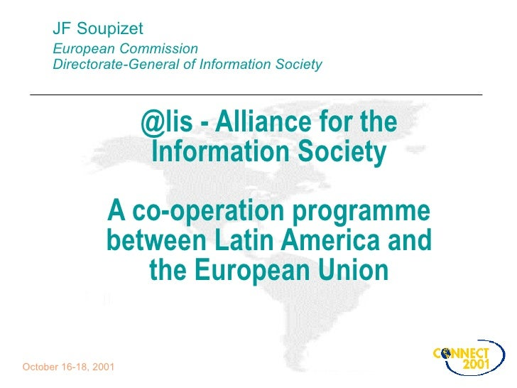 JF Soupizet European Commission Directorate-General of Information Society @lis - Alliance for the Information Society A c...