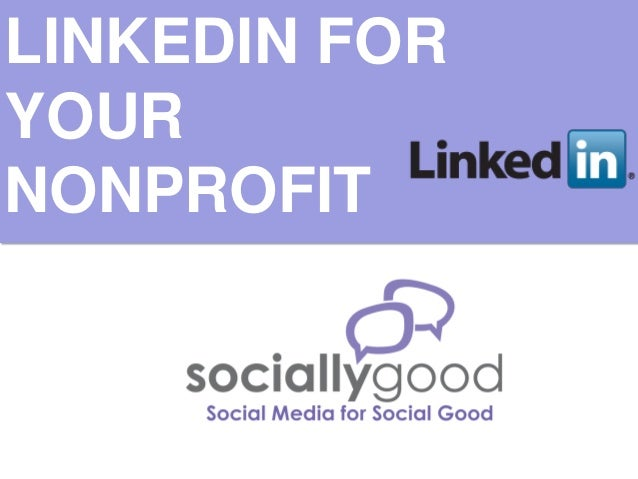 LINKEDIN FOR YOUR NONPROFIT