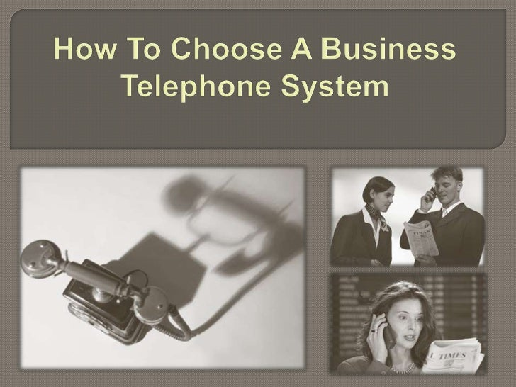 How to Choose a Business Telephone System