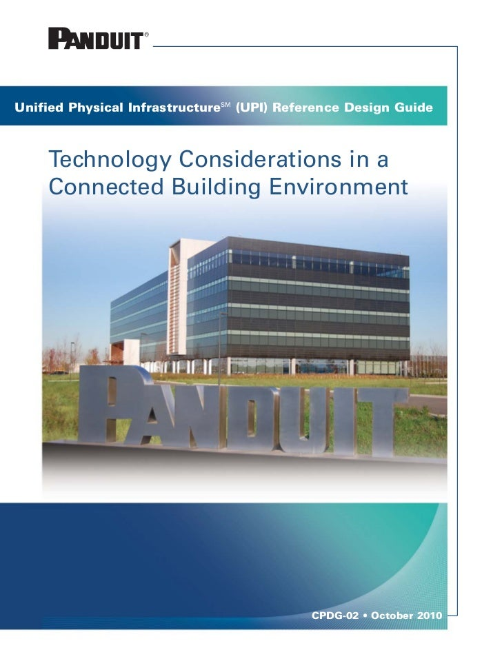 Connected Building Technology ConsiderationsUnified Physical InfrastructureSM (UPI) Reference Design Guide    Technology C...