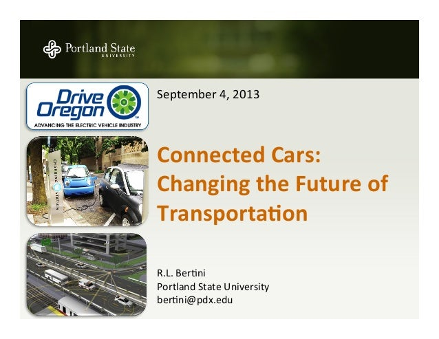 September  4,  2013         Connected  Cars:   Changing  the  Future  of   Transporta5on       ...