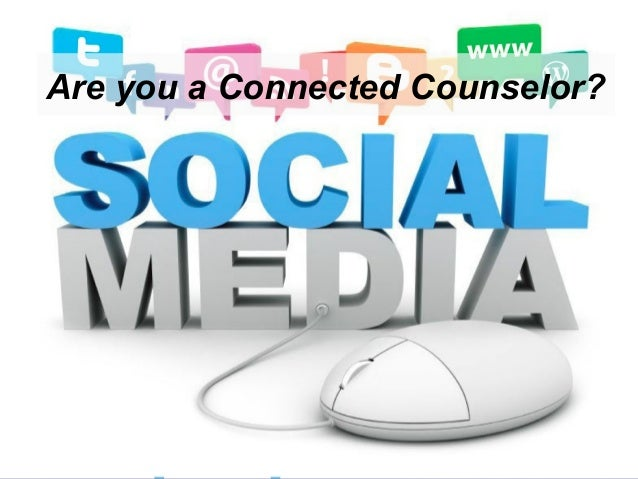 Are you a Connected Counselor?