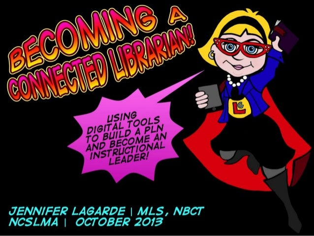 Becoming A Connected Librarian