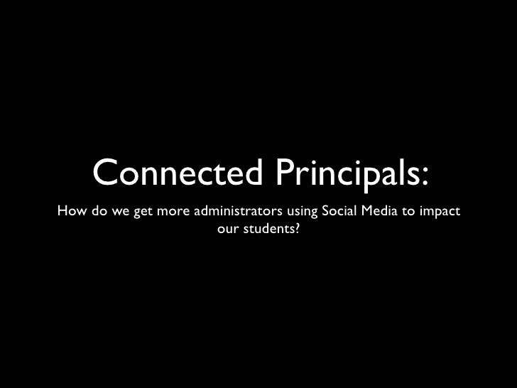 Connected Principals: How do we get more administrators involved using Social Media?