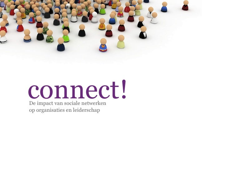 connect! De impact van sociale netwerken op organisaties en leiderschap