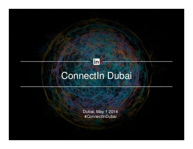 ConnectIn Dubai Dubai, May 1 2014 #ConnectInDubai
