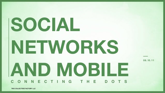 Connecting The Dots: Social & Mobile (Facebook Marketing, Social Media, Online Communities, Mocial)