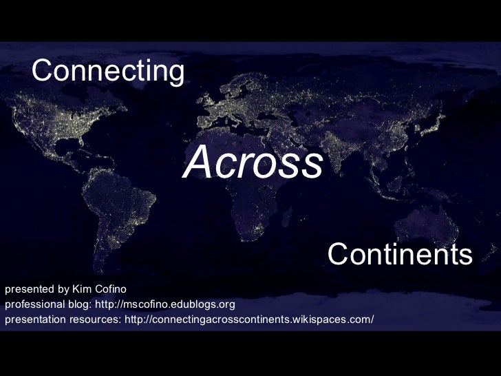 Connecting Across Continents