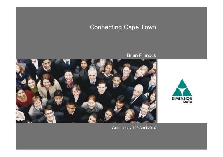 Connecting Cape Town              Brian Pinnock      Wednesday 14th April 2010