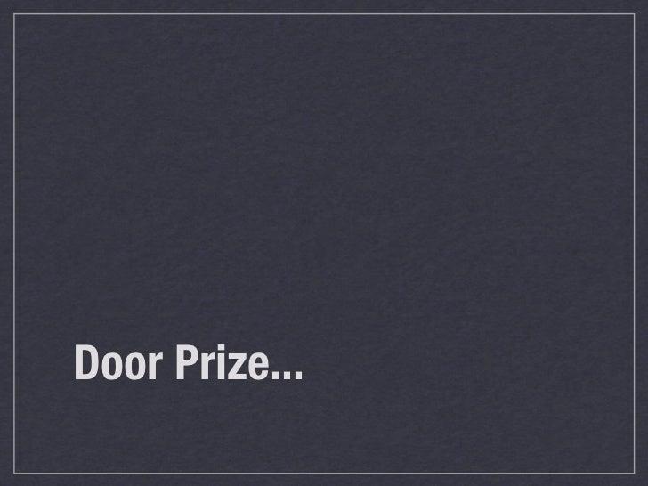 Door Prize...