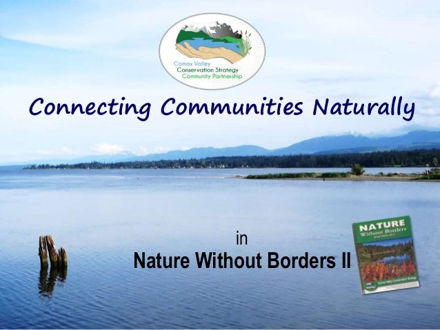 in Nature Without Borders II Connecting Communities Naturally