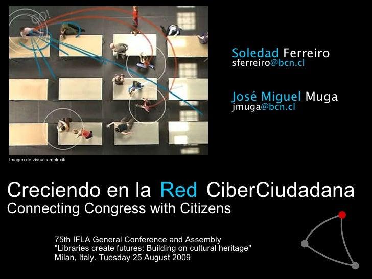 Creciendo en la   Red   CiberCiudadana Connecting Congress with Citizens   75th IFLA General Conference and Assembly &quot...